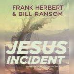 The Jesus Incident, Frank Herbert; Bill Ransom