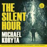 The Silent Hour, Michael Koryta