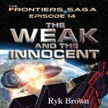 The Weak and the Innocent, Ryk Brown