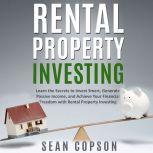 Rental Property Investing, Sean Copson