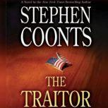 The Traitor A Tommy Carmellini Novel, Stephen Coonts