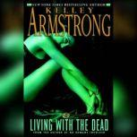 Living with the Dead, Kelley Armstrong