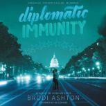 Diplomatic Immunity, Brodi Ashton