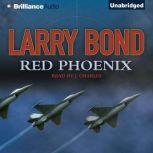 Red Phoenix, Larry Bond