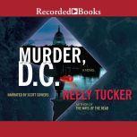 Murder, D.C., Neely Tucker