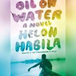 Oil on Water, Helon Habila