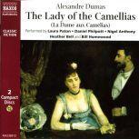 The Lady of the Camellias, Alexandre Dumas (fils)