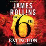 The 6th Extinction, James Rollins