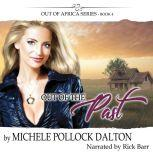 Out of the Past, Michele Pollock Dalton