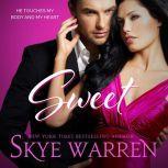 Sweet, Skye Warren