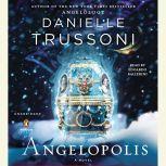 Angelopolis, Danielle Trussoni