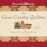 The Cross Country Quilters, Jennifer Chiaverini