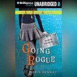 Going Rogue, Robin Benway