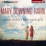 Mister Death's Blue-Eyed Girls, Mary Downing Hahn