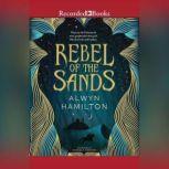Rebel of the Sands, Alwyn Hamilton