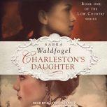 Charleston's Daughter, Sabra Waldfogel