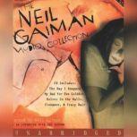 The Neil Gaiman Audio Collection, Neil Gaiman