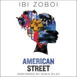 American Street, Ibi Zoboi