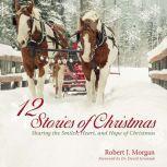 12 Stories of Christmas, Robert Morgan