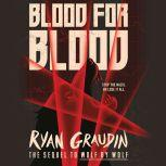 Blood for Blood, Ryan Graudin
