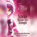 Scarlet Discovers True Strength, Shana Muldoon Zappa; Ahmet Zappa; Zelda Rose