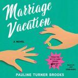 Marriage Vacation, Pauline Brooks
