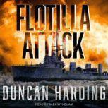 Flotilla Attack, Duncan Harding