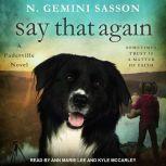 Say That Again, N. Gemini Sasson
