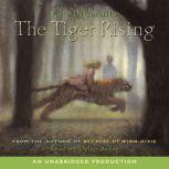 The Tiger Rising, Kate DiCamillo