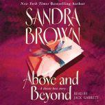 Above and Beyond, Sandra Brown