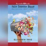 Make Someone Happy Favorite Postings, Elizabeth Berg