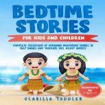 Bedtime Stories for Kids and Children Complete Collection of Oceanian Meditation Stories to Help Babies and Toddlers Fall Asleep Quickly, Clarissa Toddler