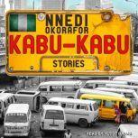 Kabu Kabu, Nnedi Okorafor