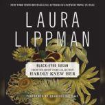 Black-Eyed Susan, Laura Lippman