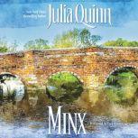 Minx, Julia Quinn