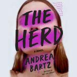 The Herd A Novel, Andrea Bartz