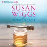 The Beekeeper's Ball, Susan Wiggs