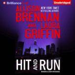 Hit and Run, Allison Brennan