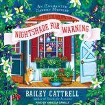 Nightshade for Warning, Bailey Cattrell