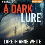 Dark Lure, A, Loreth Anne White
