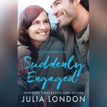 Suddenly Engaged, Julia London