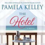 Hotel, The, Pamela M. Kelley