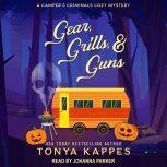 Gear, Grills, & Guns, Tonya Kappes