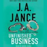 Unfinished Business, J.A. Jance