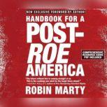 Handbook for a Post-Roe America, Robin Marty