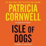 Isle of Dogs, Patricia Cornwell