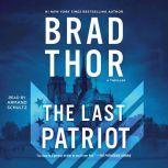The Last Patriot, Brad Thor