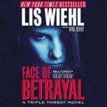 Face of Betrayal, Lis Wiehl