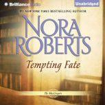 Tempting Fate, Nora Roberts