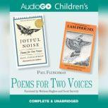 Poems for Two Voices Joyful Noise and I Am Phoenix, Paul Fleischman